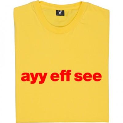 Ayy Eff See