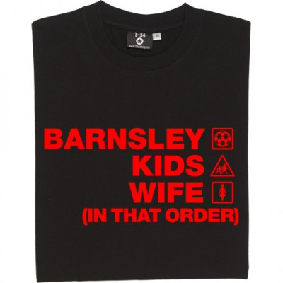 Barnsley Kids Wife (In That Order)