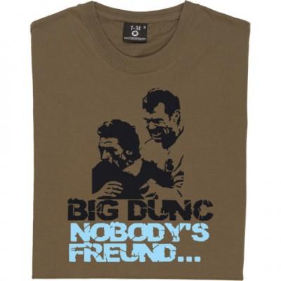 Big Dunc: Nobody's Freund