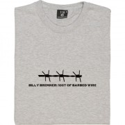 Billy Bremner Barbed Wire Quote T-Shirt