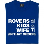 Rovers Kids Wife (In That Order) T-Shirt