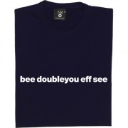 "Bolton Wanderers ""Bee Doubleyou Eff See"" T-Shirt"