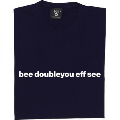 "Bolton Wanderers ""Bee Doubleyou Eff See"""