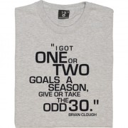 "Brian Clough ""One or Two Goals a Season"" Quote T-Shirt"