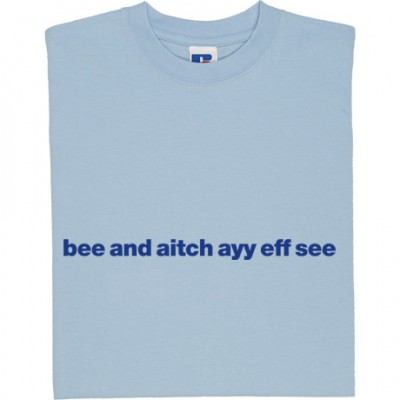 "Brighton & Hove Albion ""Bee and Aitch Ayy Eff See"""