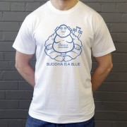 Buddha Is A Blue T-Shirt