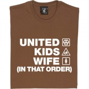 United Kids Wife (In That Order) T-Shirt