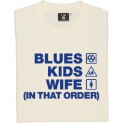 Blues Kids Wife (In That Order) T-Shirt