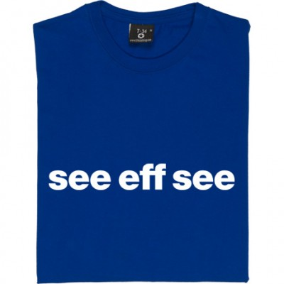 """Chelsea """"See Eff See"""""""