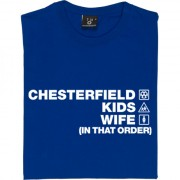 Chesterfield Kids Wife (In That Order) T-Shirt