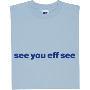 "Colchester United ""See You Eff See"" T-Shirt"