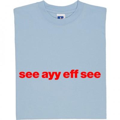 "Crewe Alexandra ""See Ayy Eff See"""
