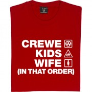 Crewe Kids Wife (In That Order) T-Shirt