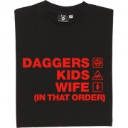 Daggers Kids Wife (In That Order) T-Shirt