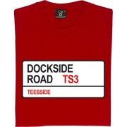 Middlesbrough FC: Dockside Road TS3 Road Sign T-Shirt