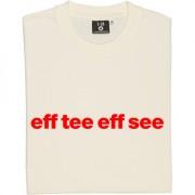 """Fleetwood Town """"Eff Tee Eff See"""" T-Shirt"""