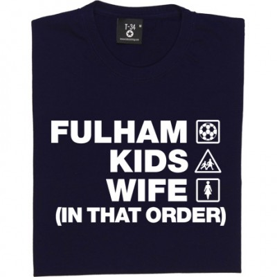 Fulham Kids Wife (In That Order)