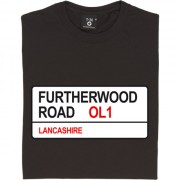 Oldham Athletic: Furtherwood Road OL1 Road Sign T-Shirt