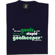 "Gianluigi Buffon ""Stupid Goalleeper"" Quote T-Shirt"
