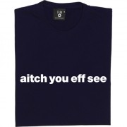 "Hartlepool United ""Aitch You Eff See"" T-Shirt"