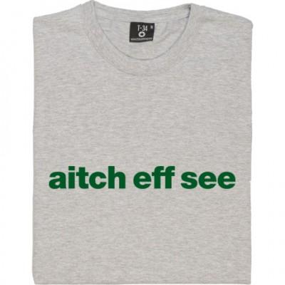 "Hibernian ""Aitch Eff See"""