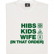 Hibs Kids Wife (In That Order) T-Shirt