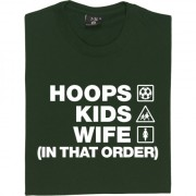 Hoops Kids Wife (In That Order) T-Shirt