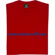 "Inverness Caledonian Thistle ""Eye See Tee Eff See"" T-Shirt"