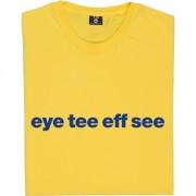 "Ipswich Town ""Eye Tee Eff See"" T-Shirt"