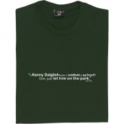 Jock Stein Kenny Dalglish Quote T-Shirt