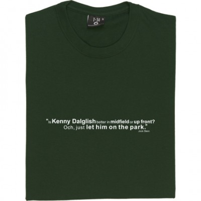 Jock Stein Kenny Dalglish Quote