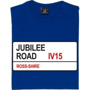 Ross County: Jubilee Road IV15 Road Sign T-Shirt