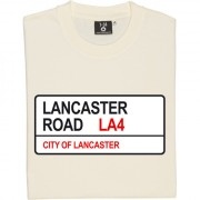 Morecambe FC: Lancaster Road LA4 Road Sign T-Shirt