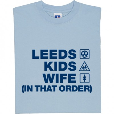Leeds Kids Wife (In That Order)