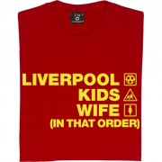 Liverpool Kids Wife (In That Order) T-Shirt