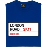 Macclesfield Town: London Road SK11 Road Sign T-Shirt