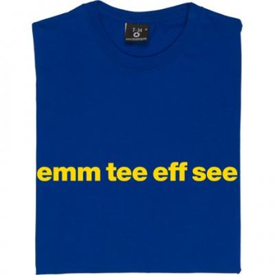 """Mansfield Town """"Emm Tee Eff See"""""""