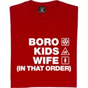 Boro Kids Wife (In That Order) T-Shirt
