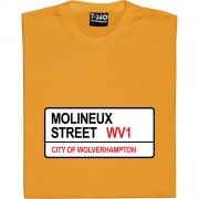 Wolverhampton Wanderers: Molineux Street WV1 Road Sign T-Shirt