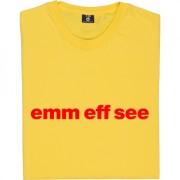 "Morecambe ""Emm Eff See"" T-Shirt"
