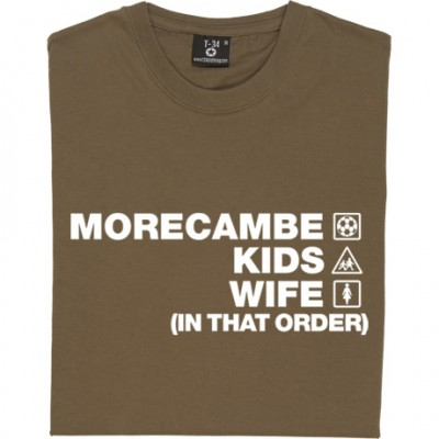 Morecambe Kids Wife (In That Order)