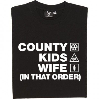 County Kids Wife (In That Order)