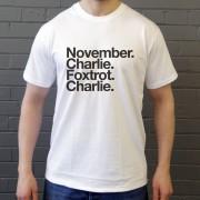 Notts County FC: November Charlie Foxtrot Charlie T-Shirt