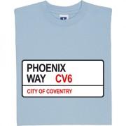 Coventry City: Phoenix Way CV6 Road Sign T-Shirt