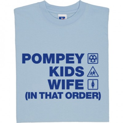 Pompey Kids Wife (In That Order)