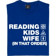Reading Kids Wife (In That Order) T-Shirt