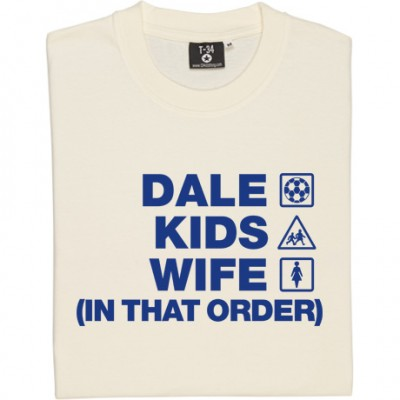 Dale Kids Wife (In That Order)