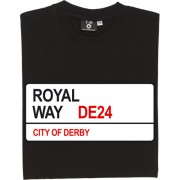 Derby County: Royal Way DE24 Road Sign T-Shirt