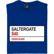 Chesterfield FC: Saltergate S40 Road Sign T-Shirt