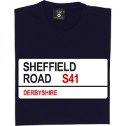 Chesterfield FC: Sheffield Road S41 Road Sign T-Shirt